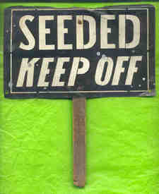 Sign_seeded_keep_off